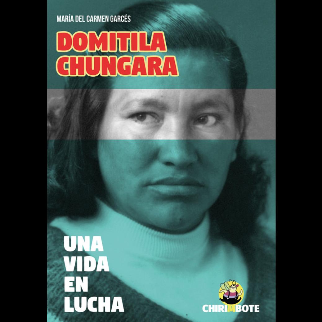 Domitila Chungara. Una vida en lucha